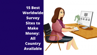 15 best worldwide survey sites to make money: All Country Available
